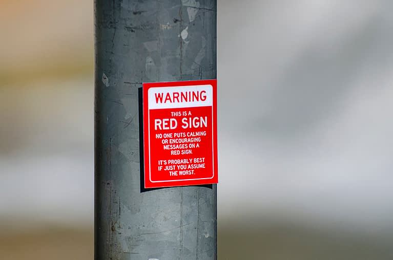 Warning – This is a Red Sign